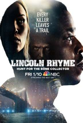 Lincoln Rhyme - Hunt for the Bone Collector - 1ª Temporada Séries Torrent Download completo