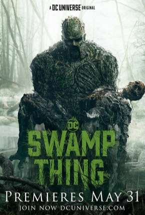 Monstro do Pântano - Swamp Thing Legendada Séries Torrent Download completo