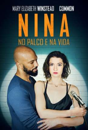Nina - No Palco e na Vida - All About Nina Filmes Torrent Download completo