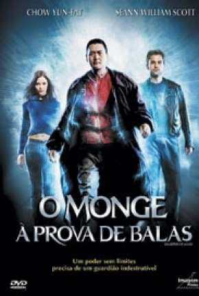 O Monge a Prova de Balas BluRay Filmes Torrent Download completo