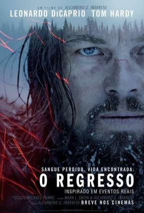 O Regresso - The Revenant Filmes Torrent Download completo