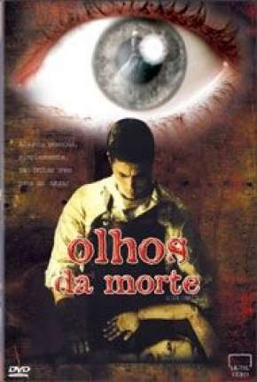 Olhos da Morte Filmes Torrent Download completo