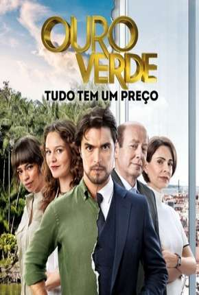Ouro verde - Novela Séries Torrent Download completo