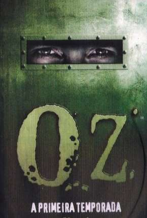 Oz - 1ª Temporada Séries Torrent Download completo