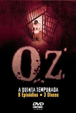 Oz - 5ª Temporada - Legendada Séries Torrent Download completo