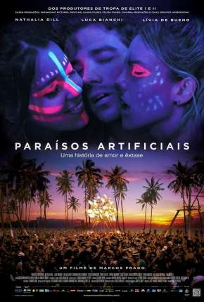 Paraísos Artificiais Filmes Torrent Download completo