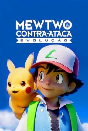 Pokémon o Filme - Mewtwo Contra-Ataca Evolution Filmes Torrent Download completo