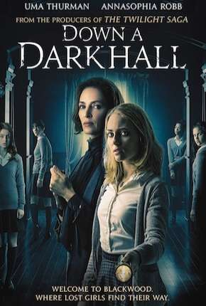 Por Um Corredor Escuro - Down a Dark Hall Filmes Torrent Download completo