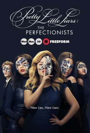 Pretty Little Liars - The Perfectionists 1ª Temporada Séries Torrent Download completo