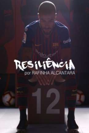 Resiliência - Rafinha Alcantara Filmes Torrent Download completo
