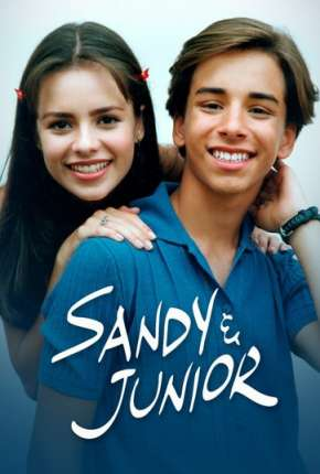 Sandy e Junior - 1ª Temporada Séries Torrent Download completo