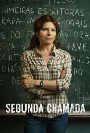 Segunda Chamada Séries Torrent Download completo