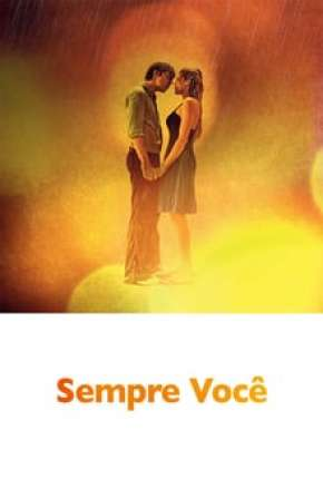 Sempre Você Filmes Torrent Download completo