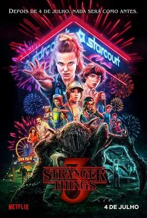 Torrent Série Stranger Things - 3ª Temporada Completa 2019 Dublada 1080p 720p Full HD HD WEB-DL completo
