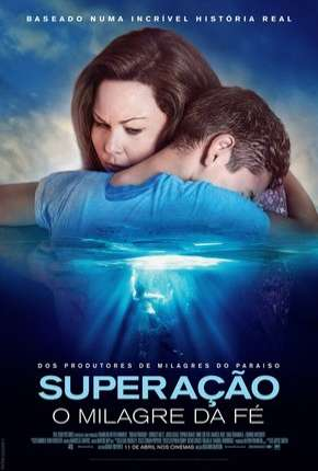 Superação - O Milagre da Fé Filmes Torrent Download completo