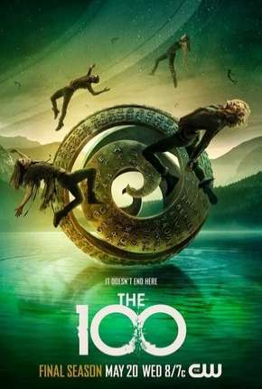 The 100 - 7ª Temporada Legendada Séries Torrent Download completo