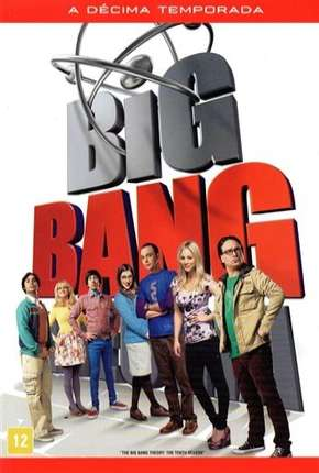 The Big Bang Theory (Big Bang - A Teoria) 10ª Temporada Séries Torrent Download completo