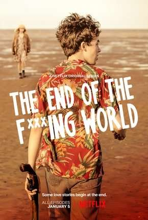 The End of the F***ing World - 1ª Temporada Completa Séries Torrent Download completo