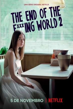 The End of the F***ing World - 2ª Temporada Séries Torrent Download completo