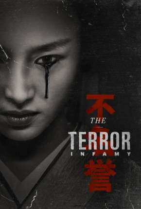 The Terror - Infamy 2ª Temporada Séries Torrent Download completo