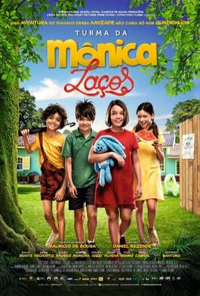 Turma da Mônica - Laços Filmes Torrent Download completo