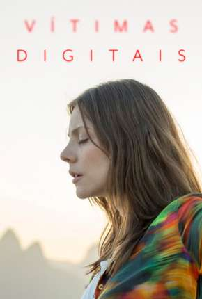 Vítimas Digitais Séries Torrent Download completo