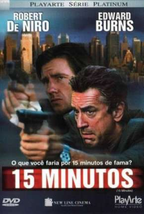 15 Minutos - 15 Minutes Filmes Torrent Download completo