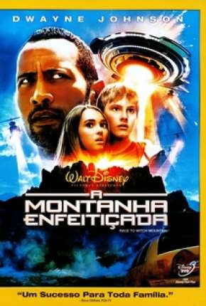 A Montanha Enfeitiçada - Race to Witch Mountain Filmes Torrent Download completo