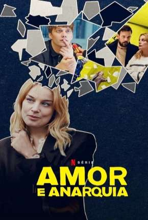 Amor e Anarquia - 1ª Temporada Completa Séries Torrent Download completo