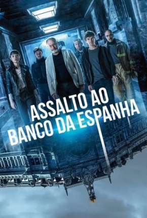 Assalto ao Banco da Espanha Filmes Torrent Download completo