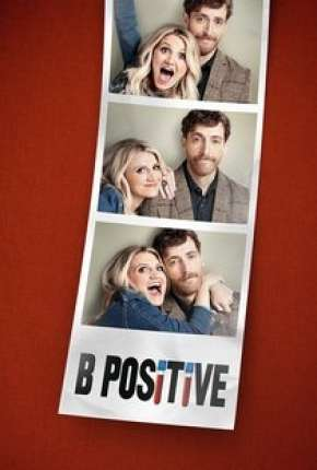B Positive - 1ª Temporada Legendada Séries Torrent Download completo