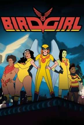 Birdgirl - 1ª Temporada - Legendado Desenhos Torrent Download completo