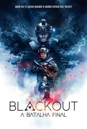 Blackout - A Batalha Final Filmes Torrent Download completo