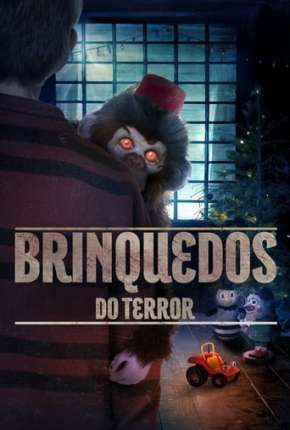 Brinquedos do Terror Filmes Torrent Download completo