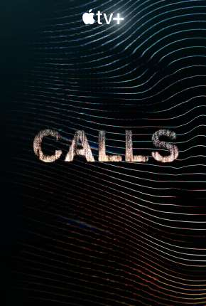 Calls - 1ª Temporada Séries Torrent Download completo