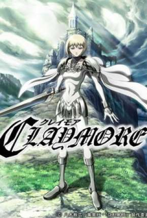 Claymore - Legendado Desenhos Torrent Download completo