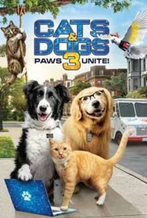 Como Cães e Gatos 3 - Peludos Unidos! - Legendado Filmes Torrent Download completo