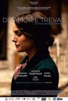 De Amor e Trevas - A Tale of Love and Darkness Filmes Torrent Download completo