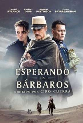 Esperando os Bárbaros Filmes Torrent Download completo