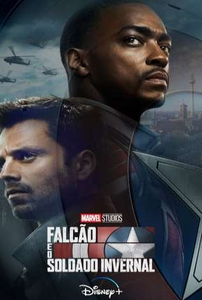 Falcão e Soldado Invernal - 1ª Temporada Séries Torrent Download completo