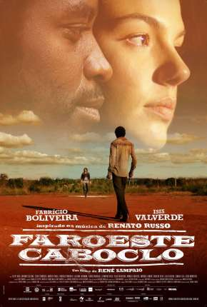 Faroeste Caboclo Nacional Filmes Torrent Download completo