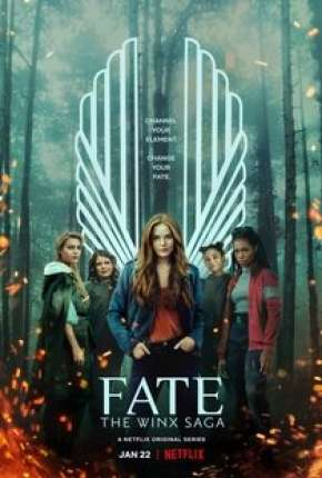 Fate - A Saga Winx - 1ª Temporada Séries Torrent Download completo