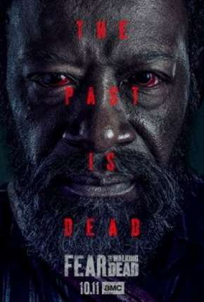 Fear the Walking Dead - 6ª Temporada Séries Torrent Download completo