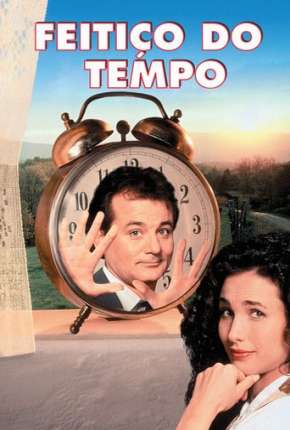 Feitiço do Tempo - Groundhog Day Filmes Torrent Download completo