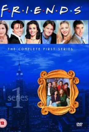 Friends - 1ª Temporada Completa Séries Torrent Download completo