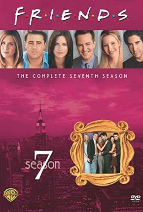 Friends 7ª Temporada Séries Torrent Download completo