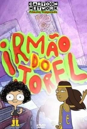 Irmão do Jorel - 1ª Temporada Desenhos Torrent Download completo