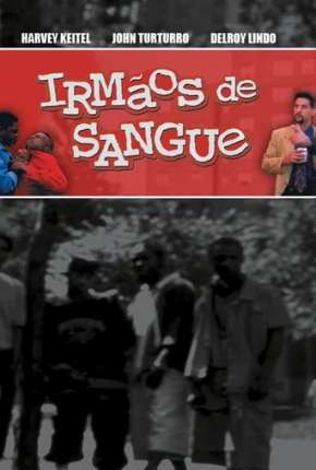 Irmãos de Sangue Filmes Torrent Download completo