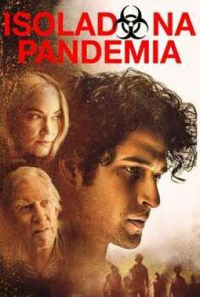 Isolado na Pandemia Filmes Torrent Download completo