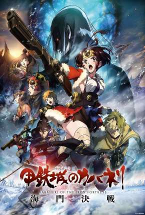 Kabaneri of the Iron Fortress - The Battle of Unato Filmes Torrent Download completo